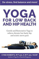 Yoga For Low Back and Hip Health