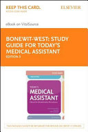 Study Guide for Today s Medical Assistant  Pageburst E book on Vitalsource