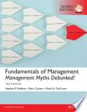 Fundamentals of Management: Management Myths Debunked!, eBook, Global Edition