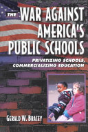 The War Against America's Public Schools