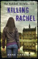 The Murder Notebooks: Killing Rachel Pdf/ePub eBook