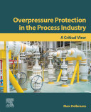 Overpressure Protection in the Process Industry