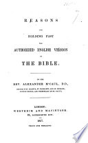 Reasons for holding fast the Authorized English Version of the Bible