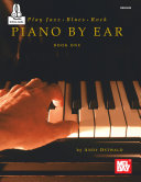 Play Jazz  Blues    Rock Piano by Ear Book One