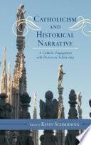 Catholicism and Historical Narrative Book PDF