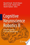 Cognitive Neuroscience Robotics B