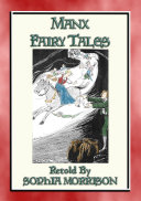 MANX FAIRY TALES   45 Children s Stories from the Isle of Mann