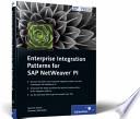 Enterprise Integration Patterns for SAP NetWeaver PI