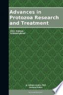 Advances in Protozoa Research and Treatment: 2011 Edition