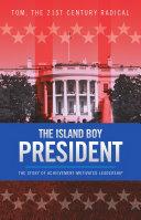 The Island Boy President