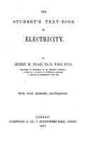 The Student's Text-book of Electricity ... with Four Hundred Illustrations
