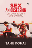 Sex — An Obsession