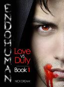 ENDOHUMAN: Love Vs Duty