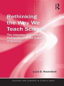 Rethinking the Way We Teach Science