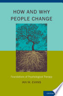 How and Why People Change Book