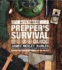 The Ultimate Prepper s Survival Guide