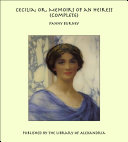 Cecilia; Or, Memoirs of an Heiress (Complete)