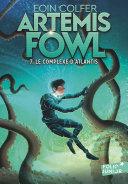 Artemis Fowl (Tome 7) - Le complexe d'Atlantis ebook