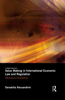 Value Making in International Economic Law and Regulation