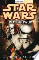 Star Wars. Treueschwur