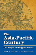 The Asia Pacific Century Challenges And Opportunities