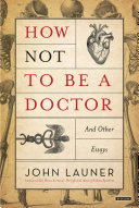 How Not To Be A Doctor Pdf/ePub eBook