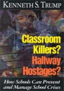 Classroom Killers? Hallway Hostages?
