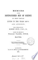 Memoirs Of The Distinguished Men Of Science Of Great Britain Living In 1807 8
