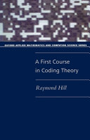 A First Course in Coding Theory