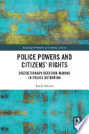 Police Powers and Citizens    Rights