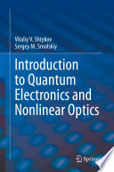 Introduction to Quantum Electronics and Nonlinear Optics