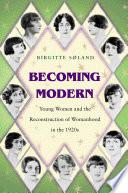 Becoming Modern