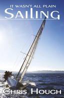 It Wasn't All Plain Sailing