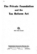 The Private Foundation And The Tax Reform Act