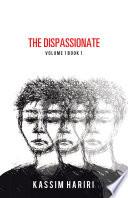 The Dispassionate