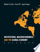 Institutions, Macroeconomics, and the Global Economy
