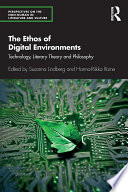 The Ethos of Digital Environments