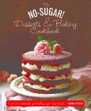 The No Sugar! Desserts & Baking Book