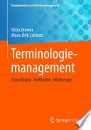 Terminologiemanagement  : Grundlagen - Methoden - Werkzeuge