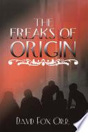 The Freaks of Origin