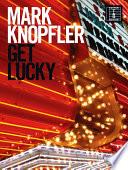 Mark Knopfler  Get Lucky  Guitar TAB  Book PDF