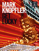 Mark Knopfler: Get Lucky (Guitar TAB)
