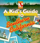 A Kid S Guide To Southern California Book PDF