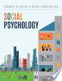 """Social Psychology"" by Thomas Heinzen, Wind Goodfriend"