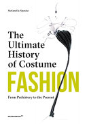 Fashion: the Ultimate History of Costume