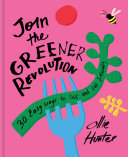 Join the Greener Revolution
