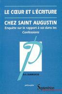 Le cœur et l'écriture chez Saint-Augustin Pdf/ePub eBook