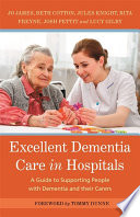 Excellent Dementia Care In Hospitals