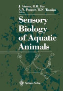 Sensory Biology of Aquatic Animals Book