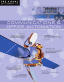The Visual Dictionary of Communications & Office Automation - Communications & Office Automation